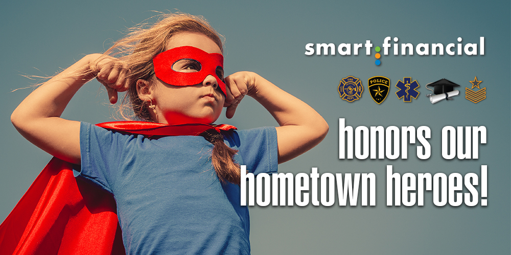 Smart Financial honors our hometown heroes!